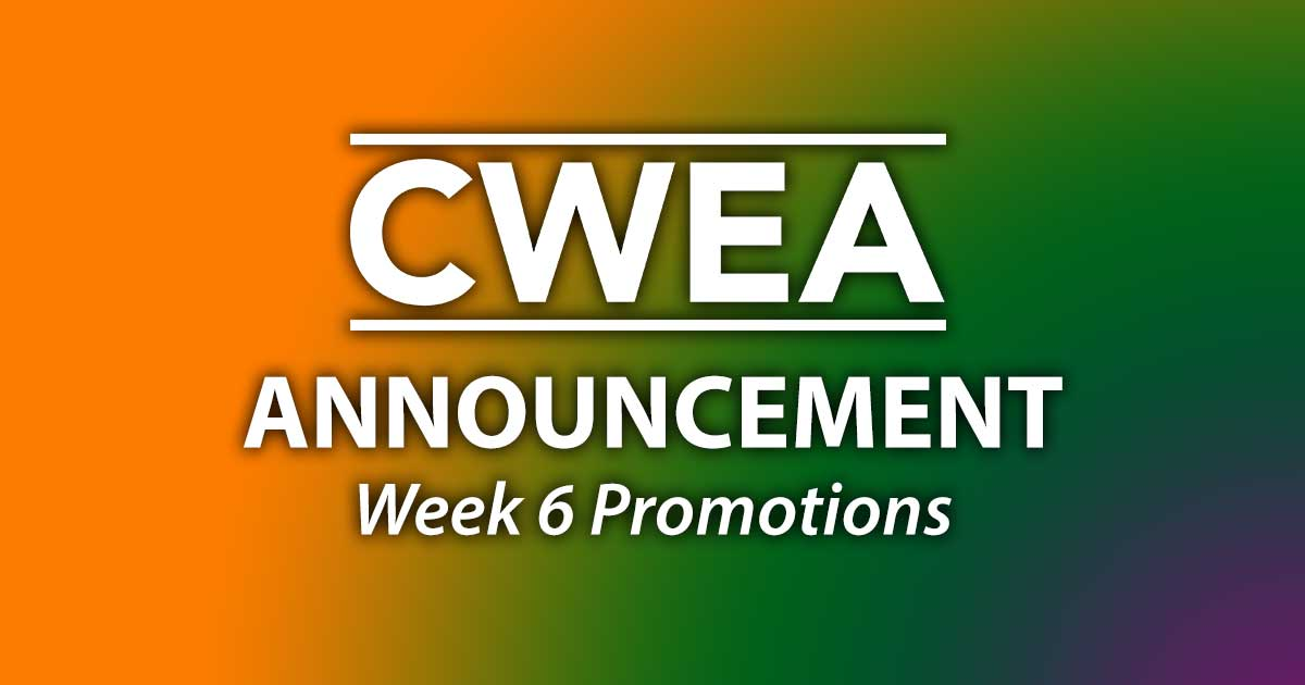Special Announcement: Week 6 Promotions